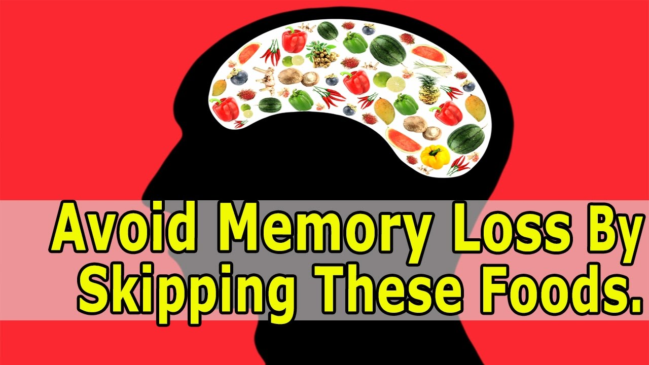 How to Improve Your Memory | Avoid Memory Loss By Skipping These Foods.