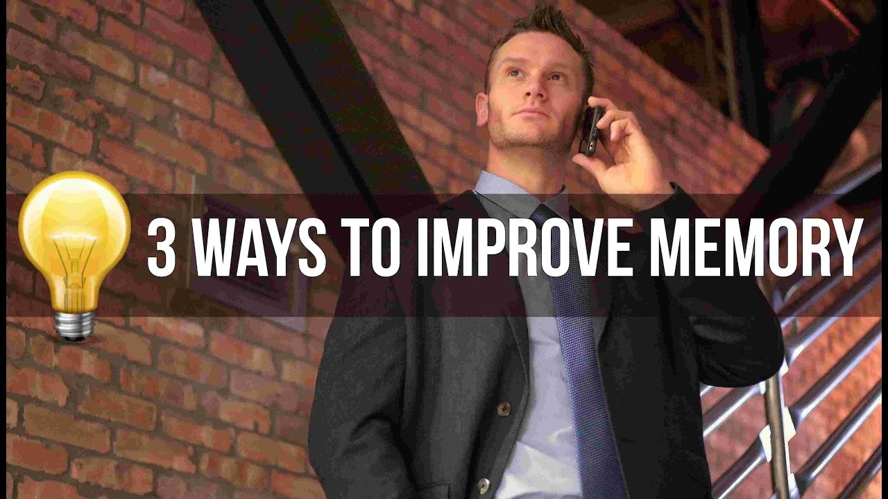 How to Improve Your Memory | 3 Ways to Boost Mental Fitness- Thomas DeLauer