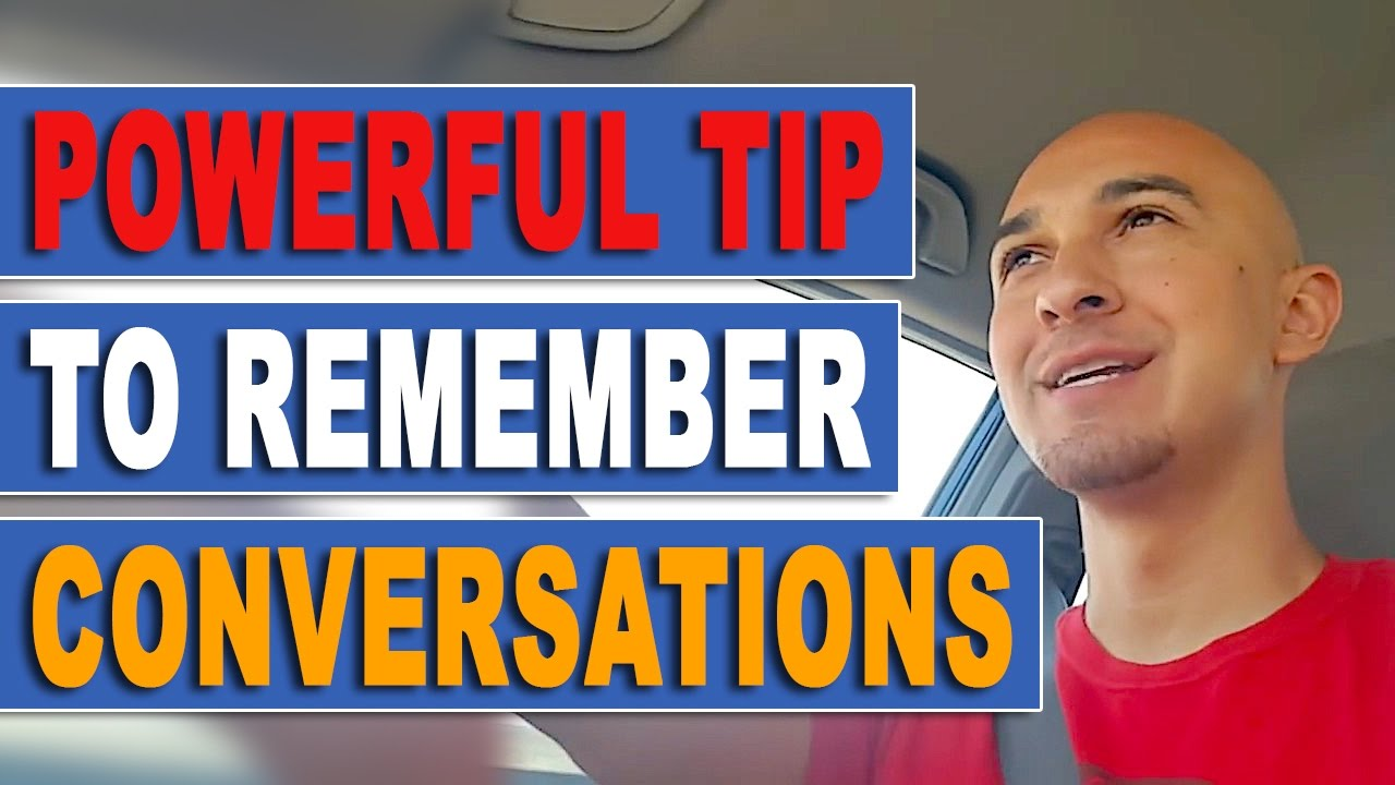 ? Memory Tip to Learn How to Remember Conversations | Improve Social Communication & People Skills