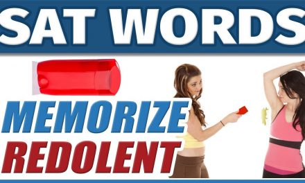 ? College Vocabulary Words – REDOLENT | How to Memorize English SAT Vocab | Students Improve Memory