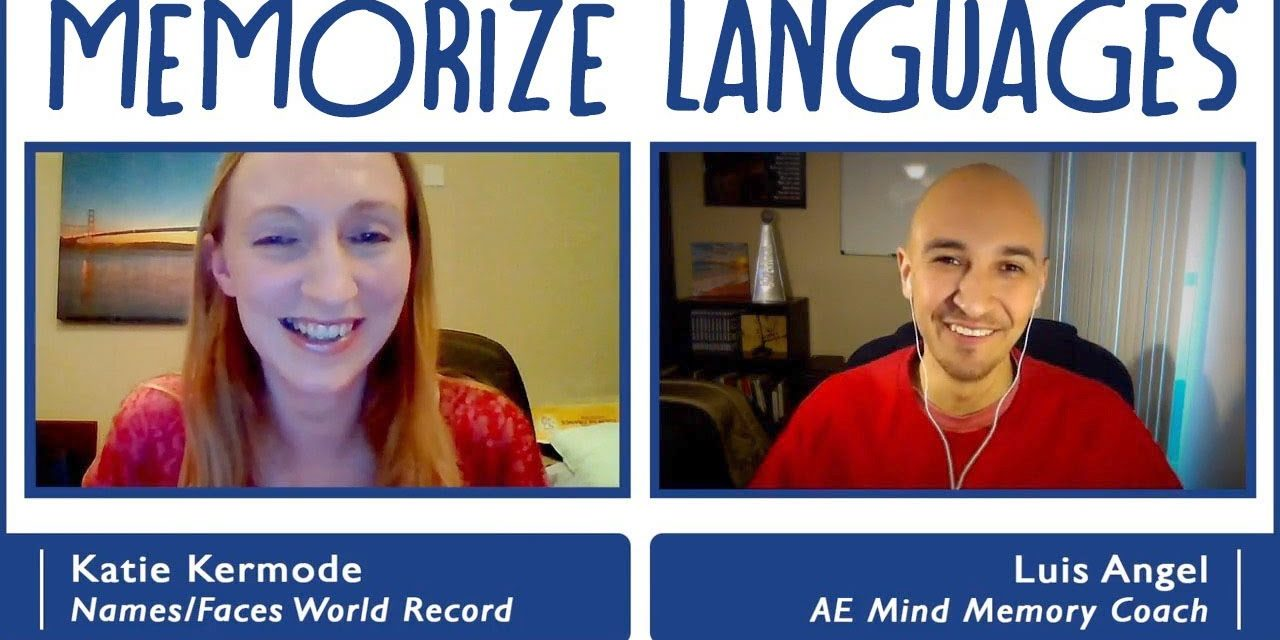 How to Memorize & Learn Foreign Language Words w/ Katie Kermode and Luis Angel | Memory Improvement