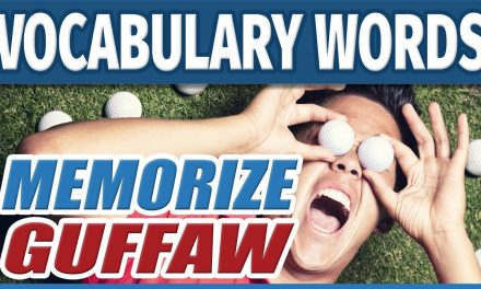 ?  Vocabulary Words – GUFFAW | How to Memorize English SAT Words | Students Learn Memory Training