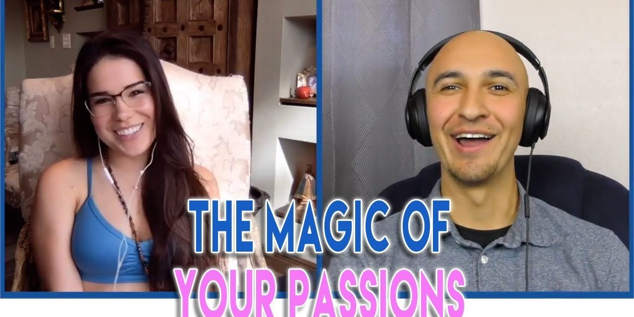 The Magic of Following Your Passions | Bianca Scalise and Luis Angel | WonderFlow