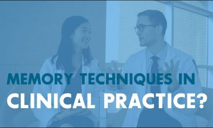 How Should Medical Students Use Memory Techniques in the Clinical Setting?