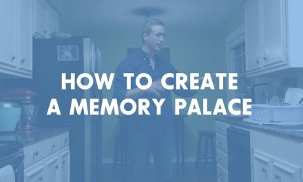 Getting Started with Memory Techniques #2: Creating a Memory Palace