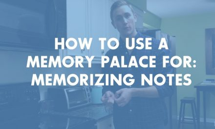 Getting Started with Memory Techniques #6: Learning Your Notes