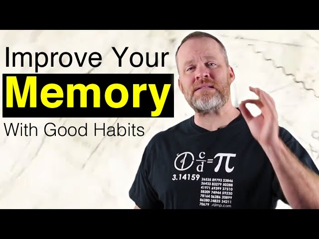 How To Improve Memory With Good Habits! – Memory Training