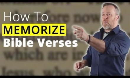 How to Memorize Bible Verses – Remember What You Read From The Bible
