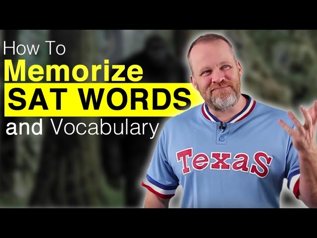 How To Memorize SAT Vocabulary and Definitions