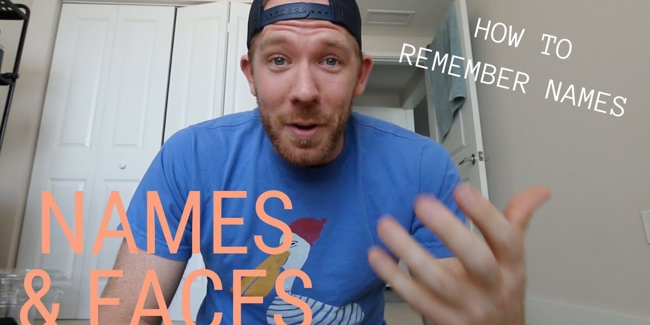 HOW TO REMEMBER NAMES // RANDOM MEMORY TIPS #004