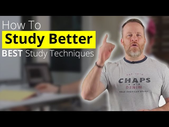 How To Study Better – Best Study Techniques