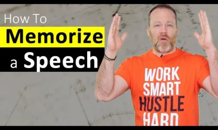 Memorizing a Speech – How To Memorize Your Speech with Memory Training