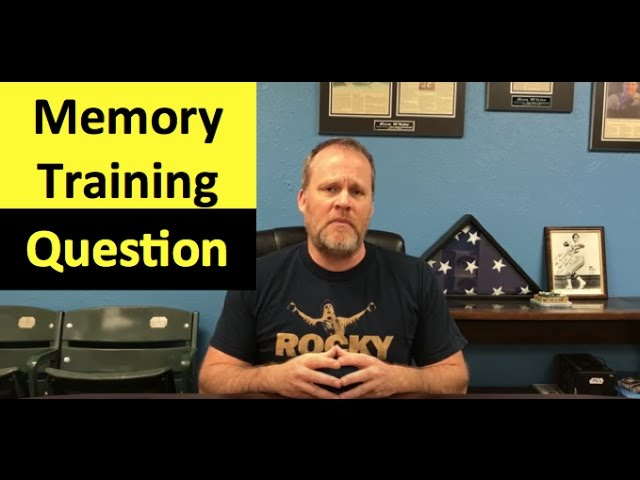Memory Training Question – Do you Really Have to Use Memory Systems