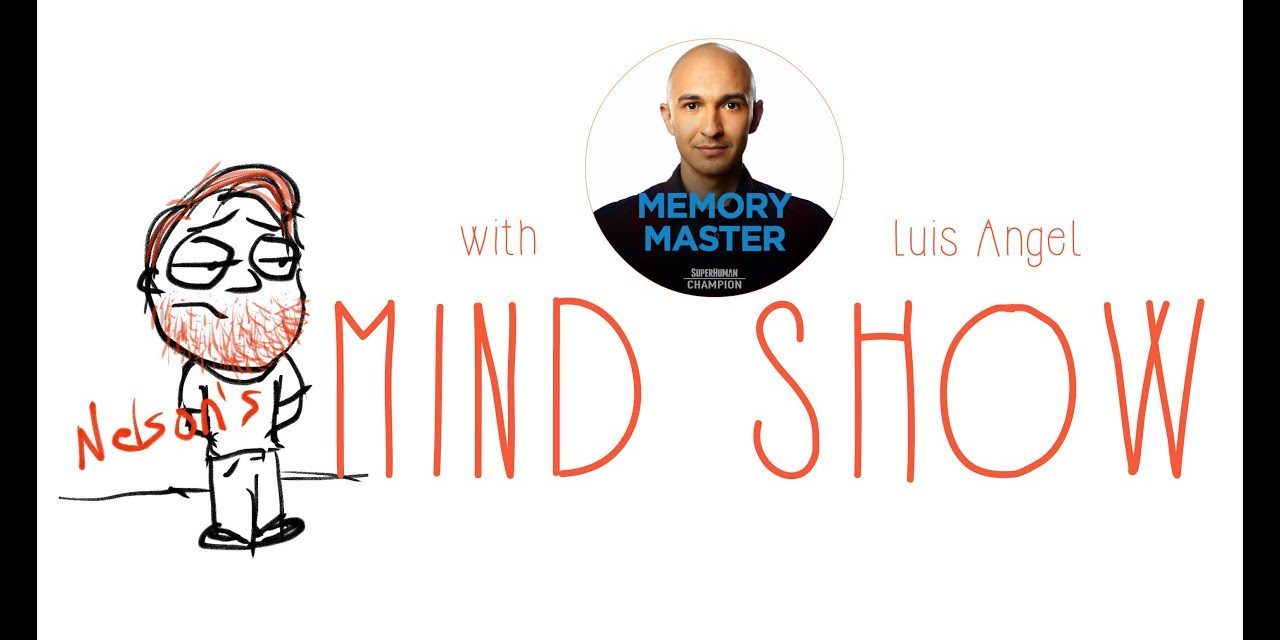Nelson Dellis' MIND SHOW – Luis Angel // Superhuman Champ