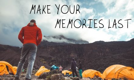 MAKE YOUR MEMORIES LAST (Kilimanjaro '20)