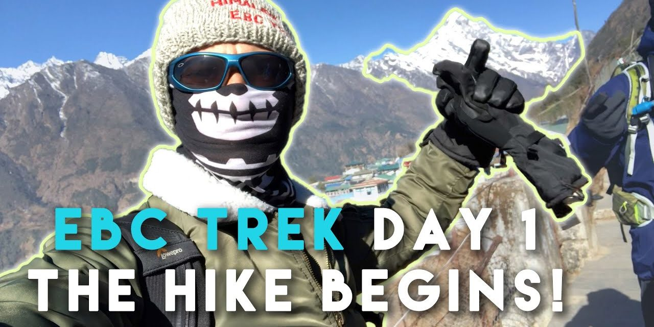 Lukla Hiking Day 1 to Mt. Everest Base Camp | Mount EBC Trek Nepal