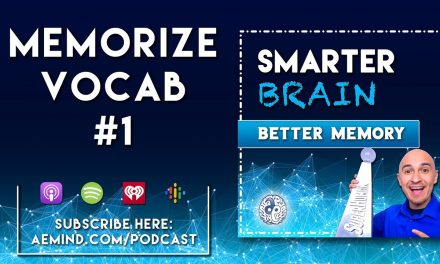 Memorize Vocabulary Words Ep. 1 (Audio) // Smarter Brain, Better Memory Podcast | English SAT Vocab